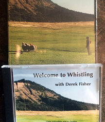 Welcome to Whistling – DVD/CD Set